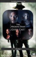 The Walking Dead Guess Cast