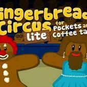 Gingerbread Circus LITE