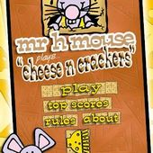 mr h mouse - cheese n crackers