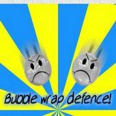 Bubble wrap defence