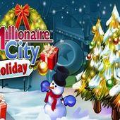 Millionaire City Holiday