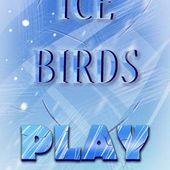 Ice Birds
