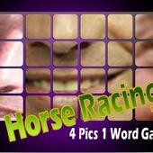 4 pics 1 word : Horse Racing