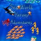Sea world heroes adventures game free