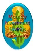 MonthlyInvestmentSavingsCalculator
