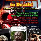 Scare Your Friends to Death!