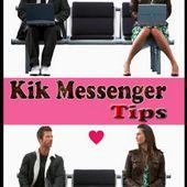 Kik Messenger Tips