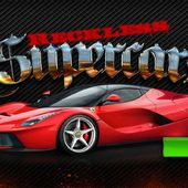 Reckless Super cars
