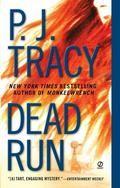 Dead Run (Monkeewrench #3) by P.J. Tracy
