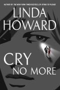 Linda Howard - Cry No More