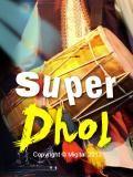 Super Dhol Free