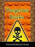 Dangerous Bricks