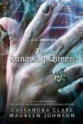 The Runaway Queen (The Bane Chronicles #2) - Cassandra Clare