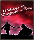 11 Ways To Purpose A Boy -Download Free