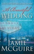 A Beautiful Wedding (Beautiful #2.5) - Jamie Mcguire