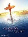 Cinderella In The Surf Carly Syms