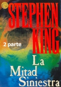 La Mitad Siniestra 2parte Stephen King