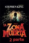 La Zona Muerta 2 Parte Stephen King