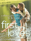First Loves By Jolene Perry