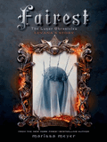 Fairest (The Lunar Chronicles 0.1)