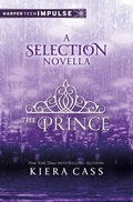 The Prince (The Selection 0.5) By Kiera Cass