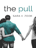 The Pull By Sara V. Zook