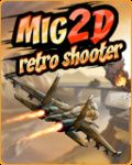 Mig 2D: Retro Shooter Samsung SGH-D820