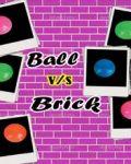 Ball VS Bricks