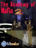 The Academy Of Mafia 2