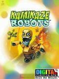 Kamikaze - Robots