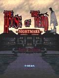 Дом мертвых - Кошмар