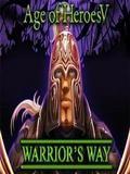 AGE OF HEROES 5: WARRiORS WAY