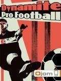 Dynamite Pro Football