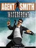 Agent Smith Water Front