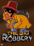 The big robbery