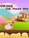 Ormie The Piggy Run Free