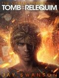 Tomb of the Relequim (The Vitalis Chronicles #2)