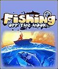Fishing Off The Hook