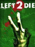 Left 2 Die 3D (All Dimensional)