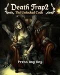 Death Trap 2
