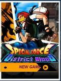 Special Force 5: District Blood