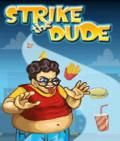Strike The Dude 320x240