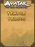 Avatar The Last Airbender - Temple Versus