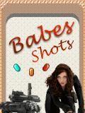 Babes Shot