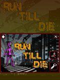 Run Till Die 480x800