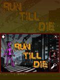 Run Till Die 240x400