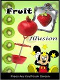 Fruit Illusion