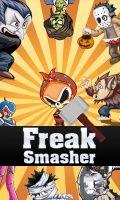 Freak Smasher (240x400)