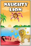 Naughty Lion