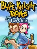 Blade Knight Tactics Two Cities